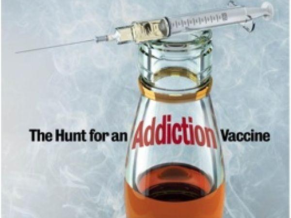 """The Hunt for an Addiction Vaccine,"" Newsweek, Feb. 25, 2008"
