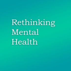 Rethinking Mental Health